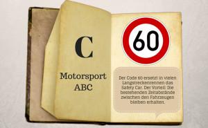Motorsport ABC: Code 60